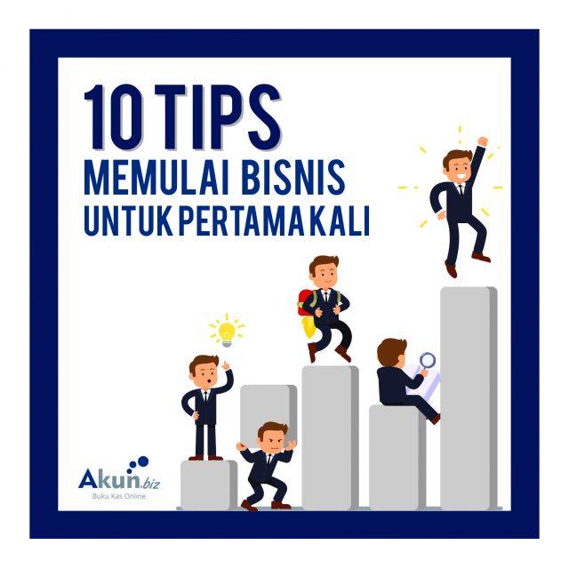 10 Tips Memulai Bisnis Untuk Pertama Kali
